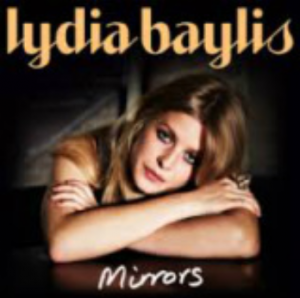 Mirrors ( debut single ) by Lydia Baylis_